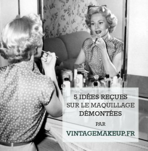 idees reçues maquillage