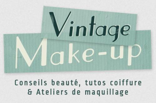 Vintage Make up, inspiration mode et beauté rétro
